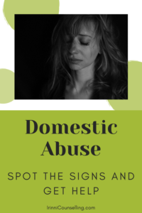 Domestic Abuse – Spot the Signs. SAVE FOR LATER