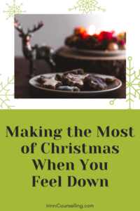 Making the Most of Christmas When You Feel Down. Save on Pinterest for later