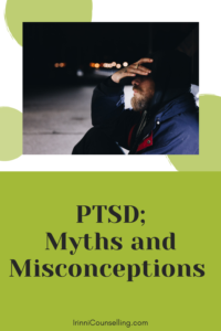 PTSD; Myths and Misconceptions - pinnable image